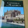 Отдается в дар Путеводитель в Кафедральный собор в г.Пальма-де Майорка и карта острова Майорка